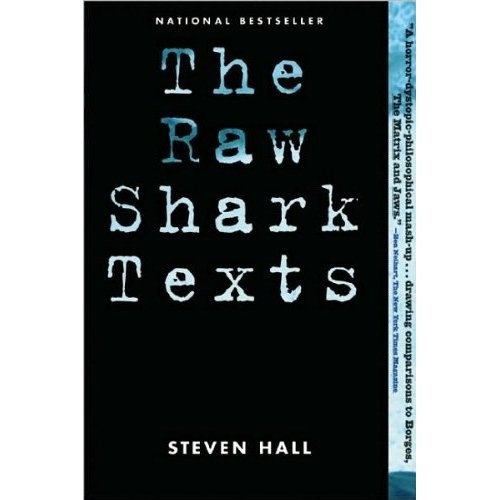 The Raw Shark Texts (Steven Hall)Book Club, Worth Reading, Awesome Book, Sharks Frenzy, Book Worth, The Raw Sharks Texts Novels, Psychology Breakdown, Hidden Reality, Favorite Book