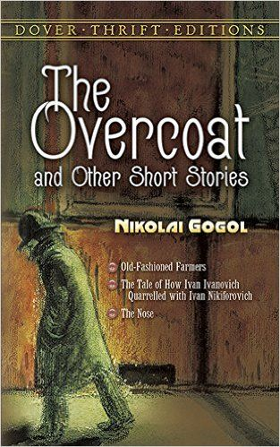 The Overcoat and Other Short Stories (Dover Thrift Editions): Nikolai Gogol: 9780486270579: Amazon.com: Books