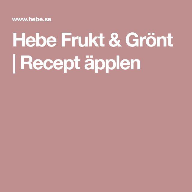 Hebe Frukt & Grönt | Recept äpplen