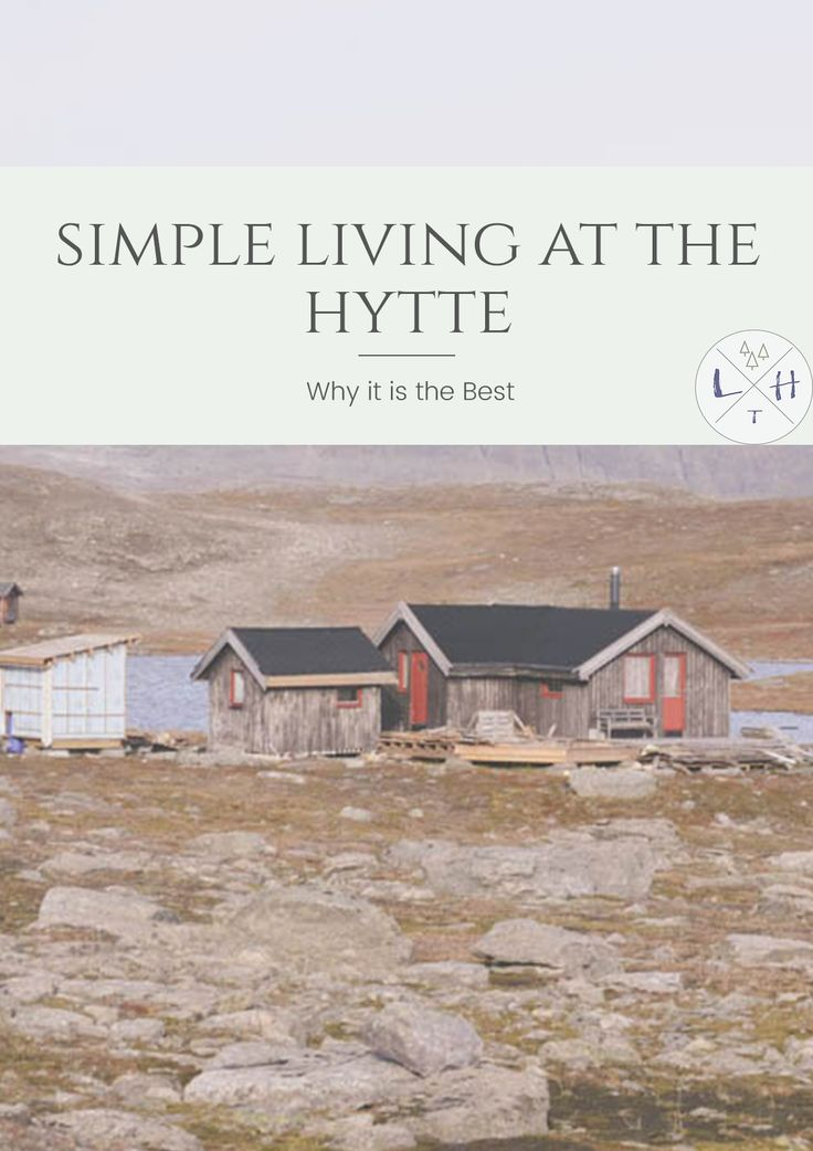 The hytte life is more than getting back to their roots it is about enjoying the beautiful nature surrounding them. It is about simple living. via @lavenderhytta