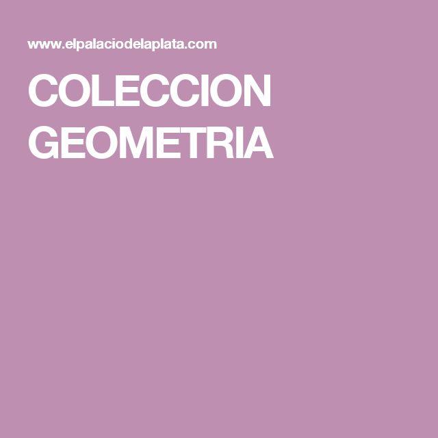 COLECCION GEOMETRIA