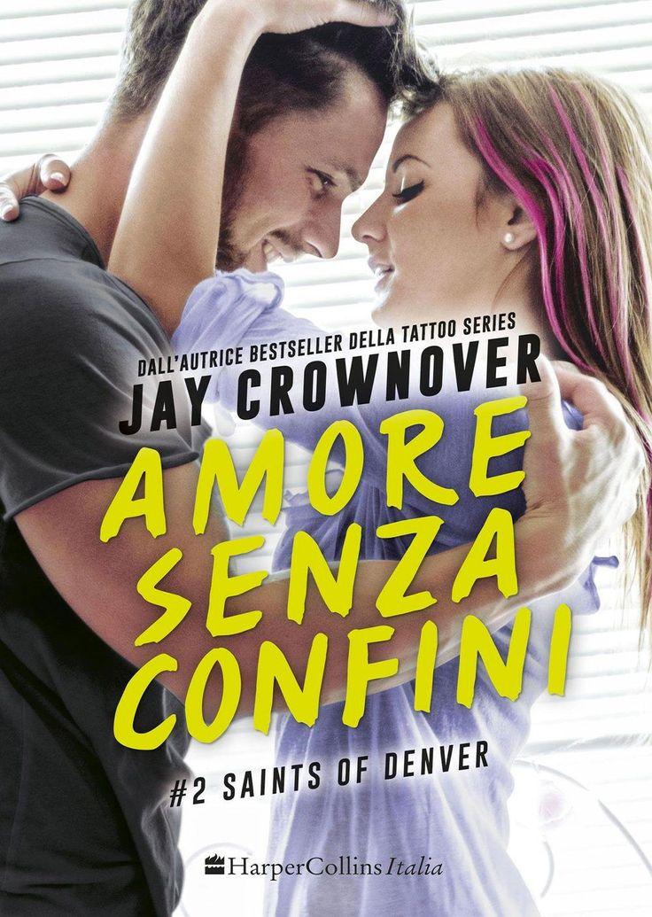 """10/11/2016 • Esce """"Amore senza confini"""" di Jay Crownover edito da HarperCollins Italia"""