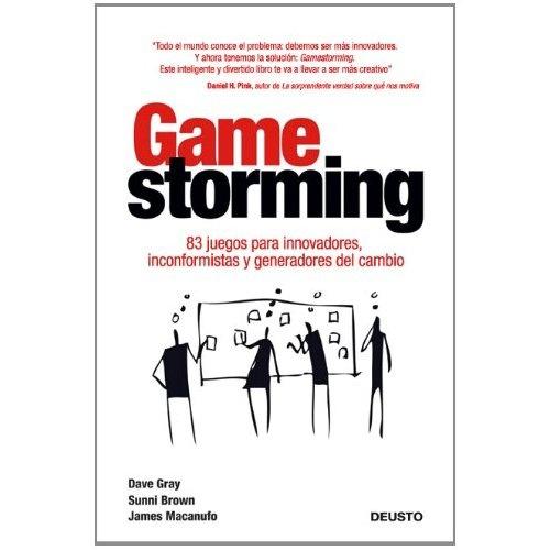 """17. Uno de este año. Como para variar un poco de tipo de lectura, he elegido """"Gamestorming"""" pues lo he leído este año, comprado este año y editado en español este año. ¡¡¡RECOMENDADÍSIMO!!!"""