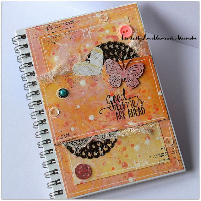 Good times are ahead - notebook Berry71Bleu March challenge