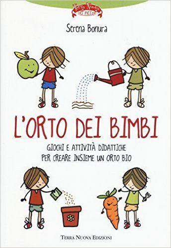 Amazon.it: L'orto dei bimbi - Serena Bonura - Libri