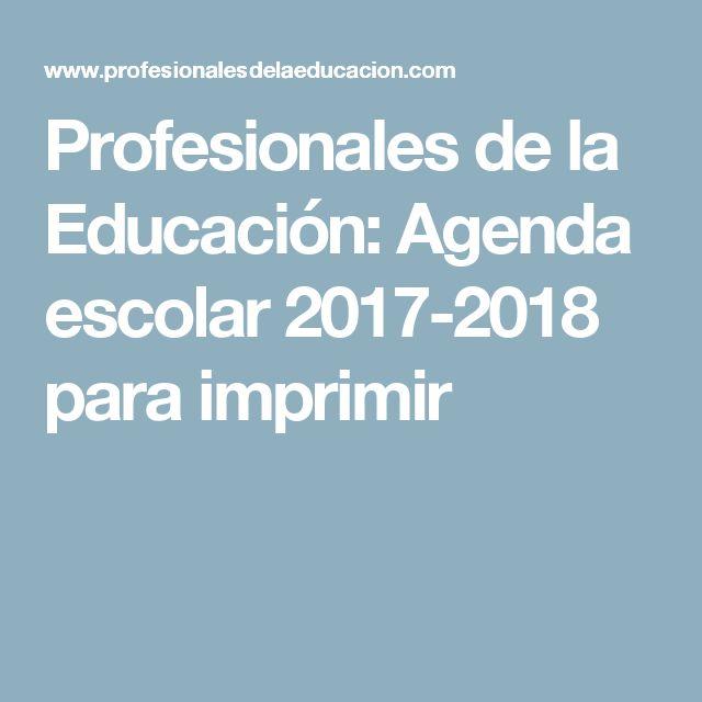 Profesionales de la Educación: Agenda escolar 2017-2018 para imprimir