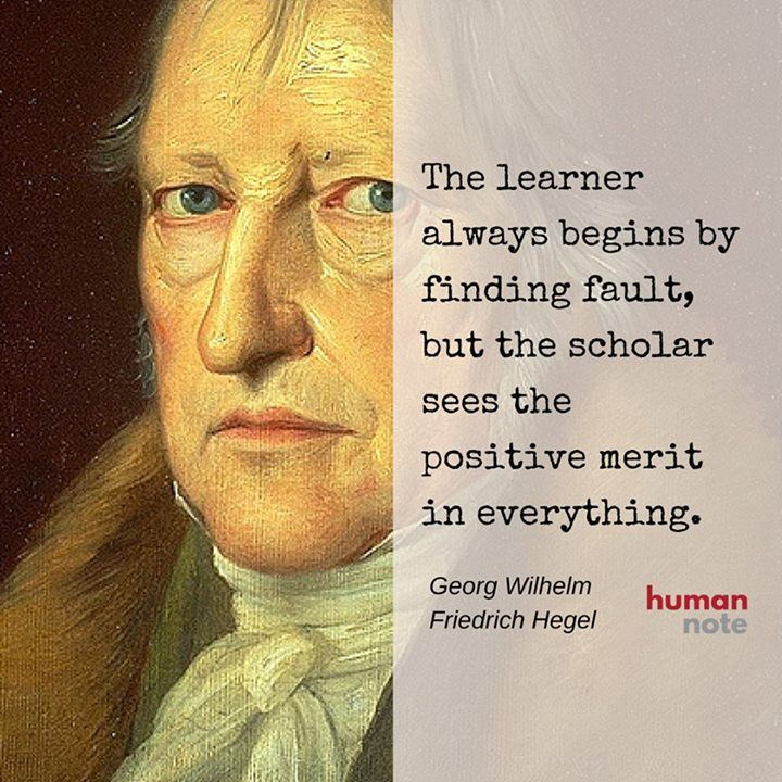 Timeless advice from Hegel.