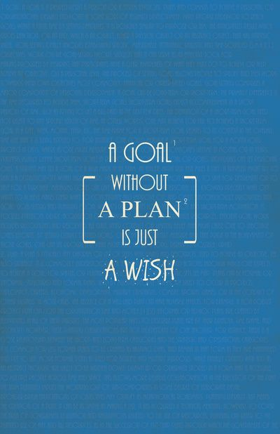 A Goal without a Plan is just a Wish Quotes Art Print
