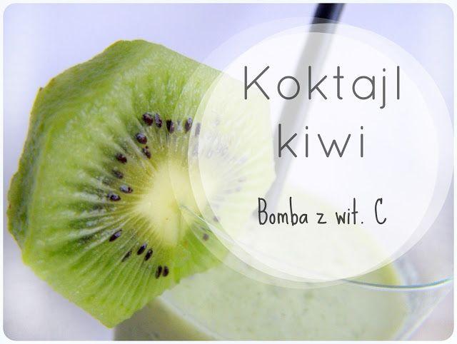 Day after day: Koktajl z kiwi- bomba witaminy C