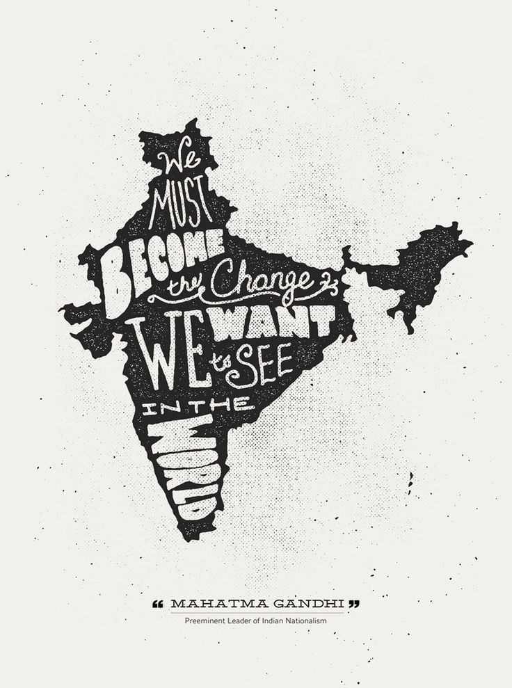 "Hand Lettered Print ""We must become the change we want to see in the world"" - Mahatma Gandhi Inspired by Mahatma Gandhi, this print highlights one of his famous quotes within the map of India. How is"