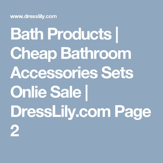 Bath Products | Cheap Bathroom Accessories Sets Onlie Sale | DressLily.com  Page 2