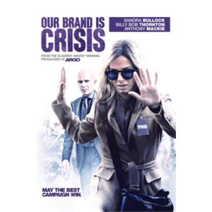 Our Brand is Crisis (2015) by David Gordon Green