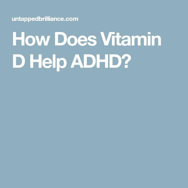 HowDoes Vitamin DHelp ADHD?