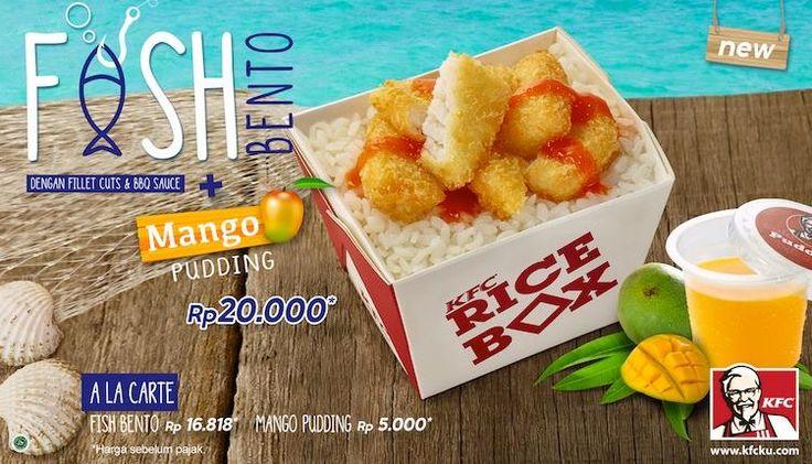 Menu Baru di KFC Indonesia FISH BENTO and Mango Pudding