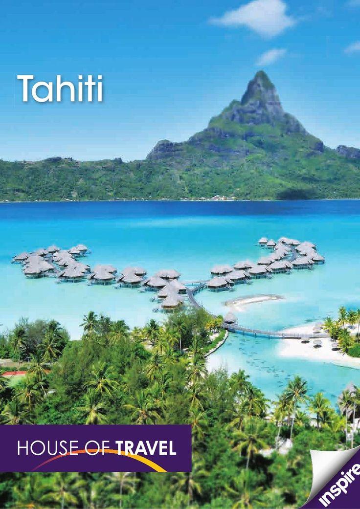Tahiti Brochure 2015 House of Travel Tahiti Brochure 2015