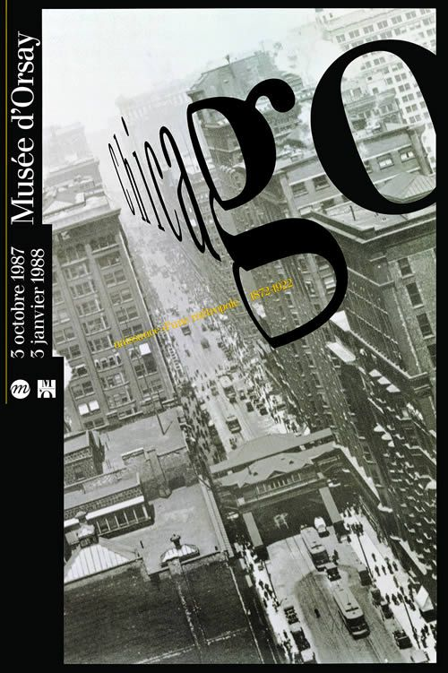 """Philippe Apeloig_ affiche pour l'exposition """"Chicago. Naissance d'une métropole, 1877-1922"""" au musée d'Orsay. 1987"""