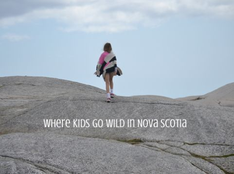 Super Fun Things You Need To Do With Kids In Nova Scotia :: YummyMummyClub.ca
