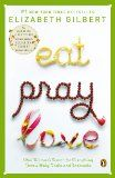 Eat, Pray, Love: One Woman's Search for Everything Across Italy, India and Indonesia:Amazon:Kindle Store