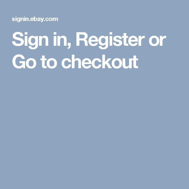 Sign in, Register or Go to checkout