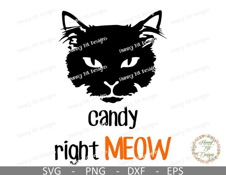 Halloween schwarze Katze SVG, Candy Right Meow SVG, schwarze Katze Silhouette, Halloween-Shirt, Katzenhemd, Katzen, geschnittene Datei, Cricut, Silhouette Studio