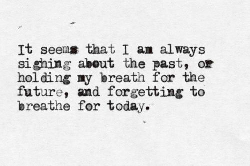 breathe for today