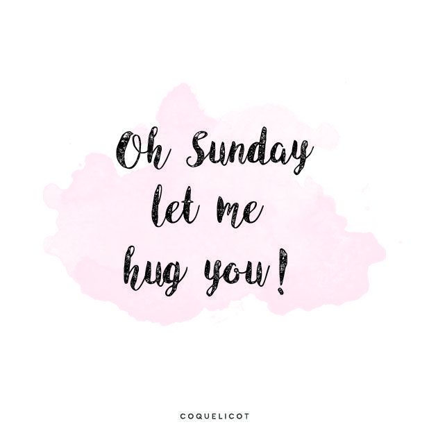 Oh Sunday let me hug you !