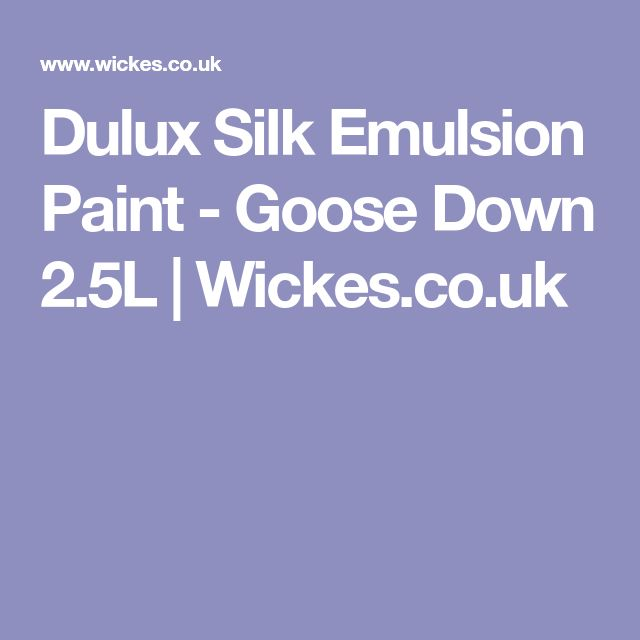 Dulux Silk Emulsion Paint - Goose Down 2.5L | Wickes.co.uk
