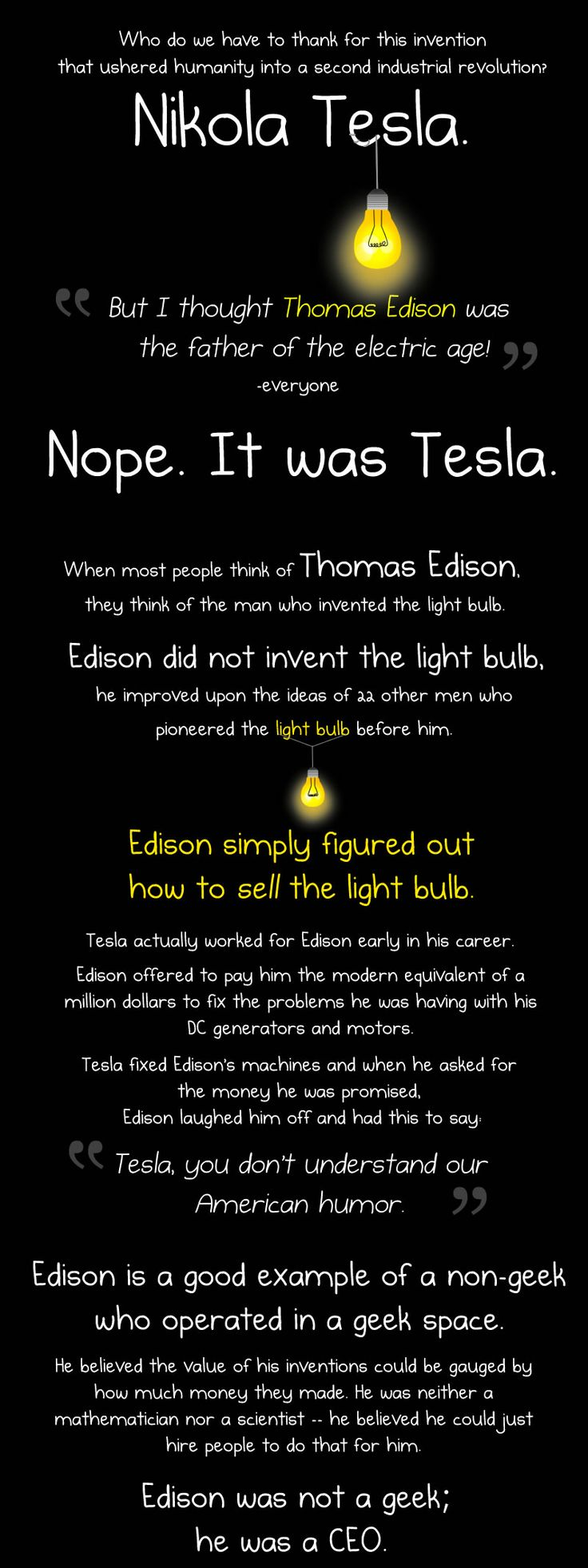 (TruthSeekerDaily) I was doing a bunch of research on Nikola Tesla for some projects going on and came across this wicked image set that sums up Tesla's story and the challenges that took place with Thomas Edison. The artist who did the work can be found at [theoatmeal.com] It's and awesome site!