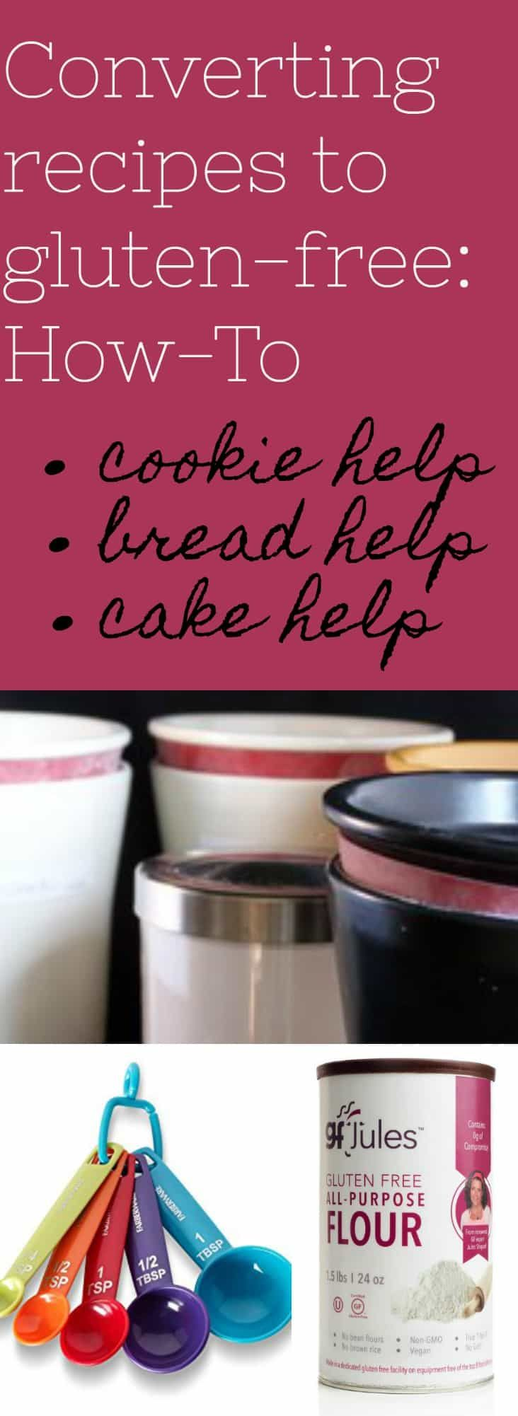 Converting recipes to gluten free cookie, cake and bread help and tips to make it easy! gfJules.com