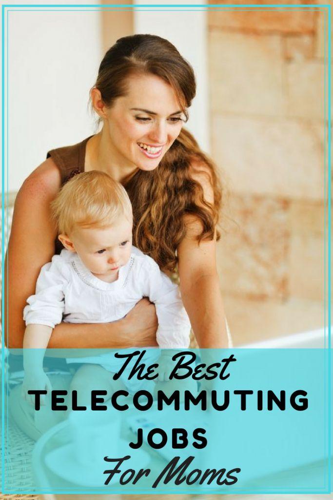 Best Telecommuting Jobs for Moms