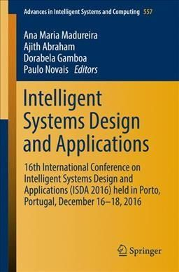 Intelligent Systems Design and Applications: 16th International Conference on Intelligent Systems Design and Appl...
