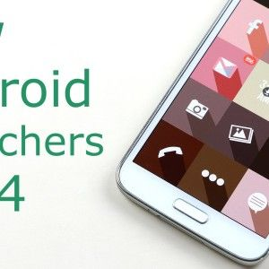 Top 20 Best Android Launchers 2014