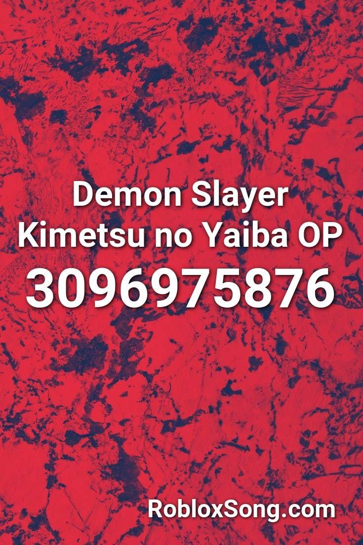 Demon Slayer Kimetsu No Yaiba Op Roblox Id Roblox Music Codes In