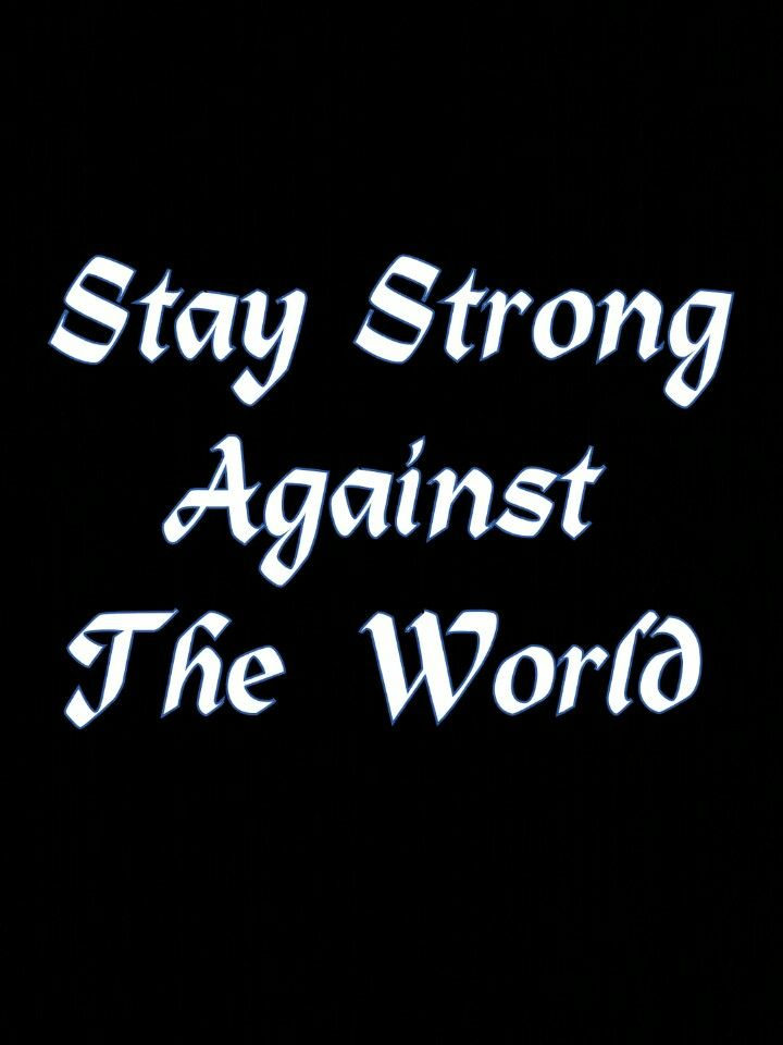 Strong, Strong, And  Keep strong