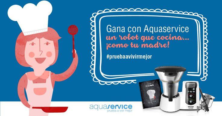 Gana con Aquaservice un robot que cocina... ¡como tu madre! Participa