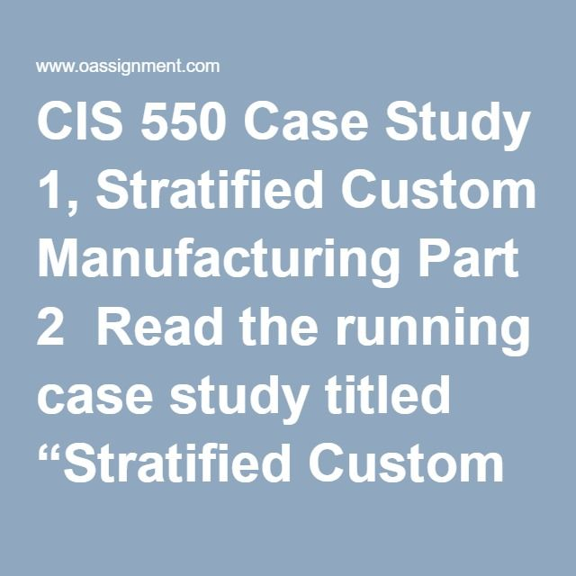 "CIS 550 Case Study 1, Stratified Custom Manufacturing Part 2  Read the running case study titled ""Stratified Custom Manufacturing"" located in Part 2 of the textbook. Write a three to four (3-4) page paper in which you: Describe the multicultural and multinational issues surrounding information security. Describe the security challenges presented when an organization has multiple directors leading information technology departments. Develop an alternative organizatonal structure for…"