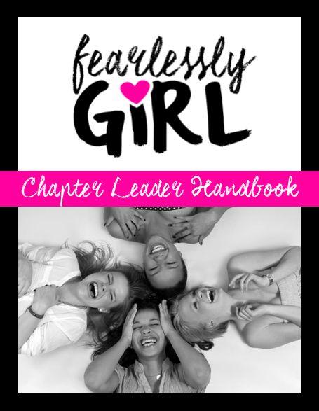 FearlesslyGiRL Chapter Leader Handbook!  #AntiBullying #Girls #Leadership #Kindness #BeKiND #SchoolPrograms #Assembly #Curriculum #Self Esteem #Activities