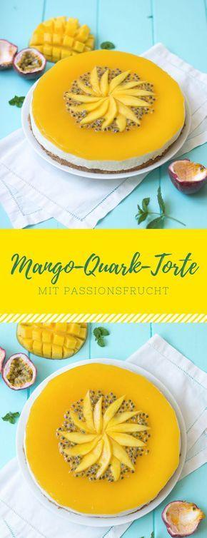 Ein leckeres Rezept für den Sommer: Mango Quark Torte oder Kuchen mit Passionsfrucht