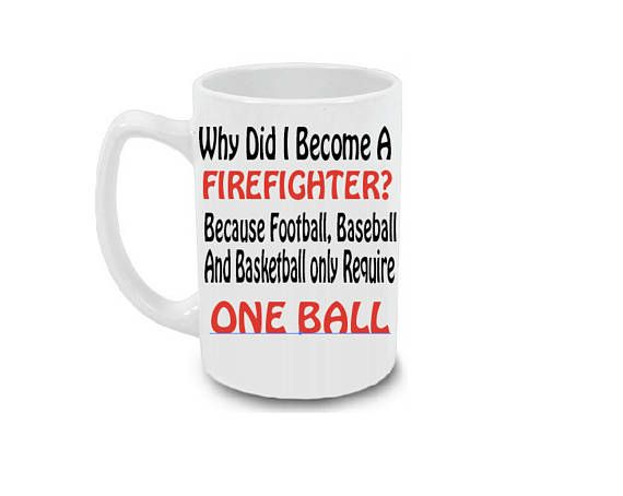 Check out Firefighter Gift- Why Did I Become A FireFighter? Funny Mug for Him 15 oz Coffee Mug Cup on littleelkdesigns