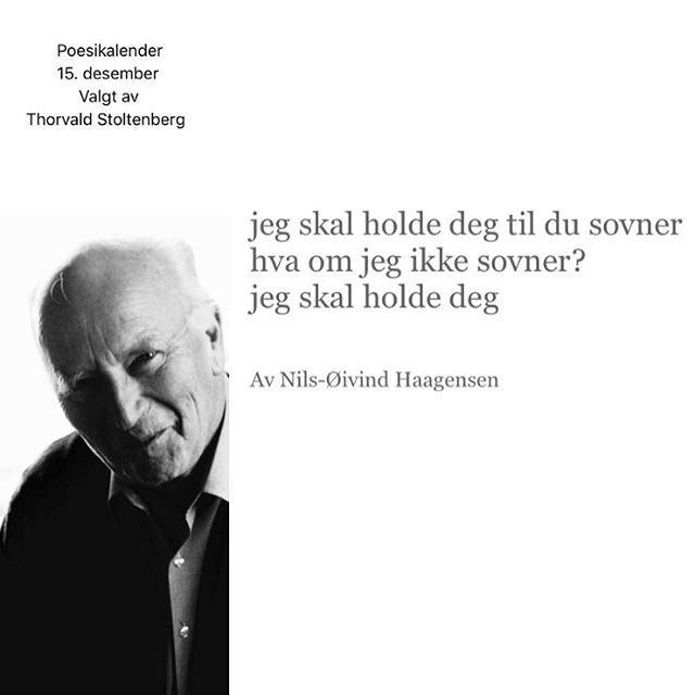 I dagens poesikalender har jeg spurt Thorvald Stoltenberg om å velge dagens dikt. Han ønsker seg Nils-Øivind Haagensens vakre, lille dikt fra samlingen God morgen og god natt. #poesi #lyrikk #dikt #poesikalender #thorvaldstoltenberg #nilsøivindhaagensen @nilsoh @forlagetoktober