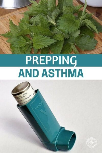 Prepping and Asthma - This article gives you a breakdown on what you can do to be prepared to deal with asthma in a survival situation. This will be a very difficult time and it will be filled with stress. It will also test your body to the utmost, so be ready. #asthma #survival #preparedness #prepping