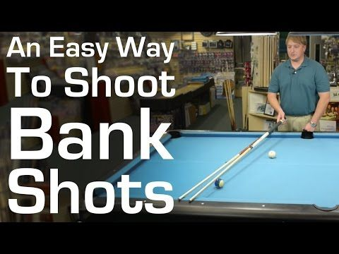 An Easy Way to Shoot Bank Shots in Billiards and Pool - YouTube
