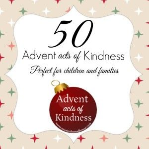 An Alternative Advent Calendar - Acts of Kindness by kids