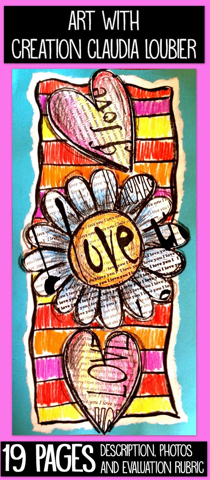 Here is a mixed media Valentine's Day project for Grade 2 and up. In this document, you will have a reproducible sheet with the written words 'Je t'aime' and another with 'I love you'. We are working on lines and their directions. So every single project will be original and different than the others. Only using coloured pencil crayons. You can use this activity to create amazing Valentine's Day cards. We can never have too much love! Art lesson - Créations Claudia Loubier
