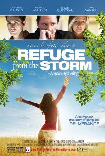 Refuge From the Storm New Christian Movie 2015