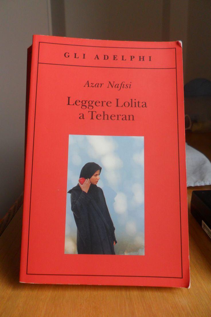 Leggere Lolita a Teheran - Azar Nafisi - Adelphi