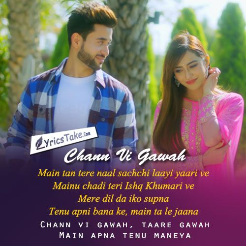 Chann Vi Gawah Lyrics Madhav Mahajan Beautiful Lyrics Song