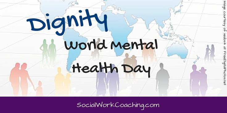 October 10th is World Mental Health Day. This year's theme is dignity in mental health. Sadly, dignity is not a given in mental health care. People with mental illness continue to receive poor treatment, services, and are often stigmatized. #mentalhealth #dignity