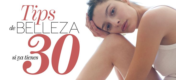 #BeautyFans treintañeras. ¿Cuál es su rutina de belleza?