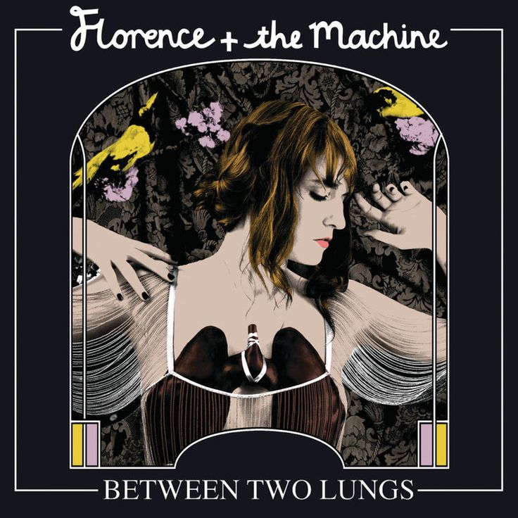 Dog Days Are Over by Florence  The Machine - Between Two Lungs